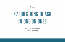 47 Questions You Should Ask In One on Ones